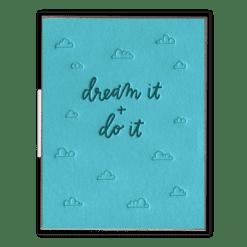 Dream It + Do It Letterpress Greeting Card