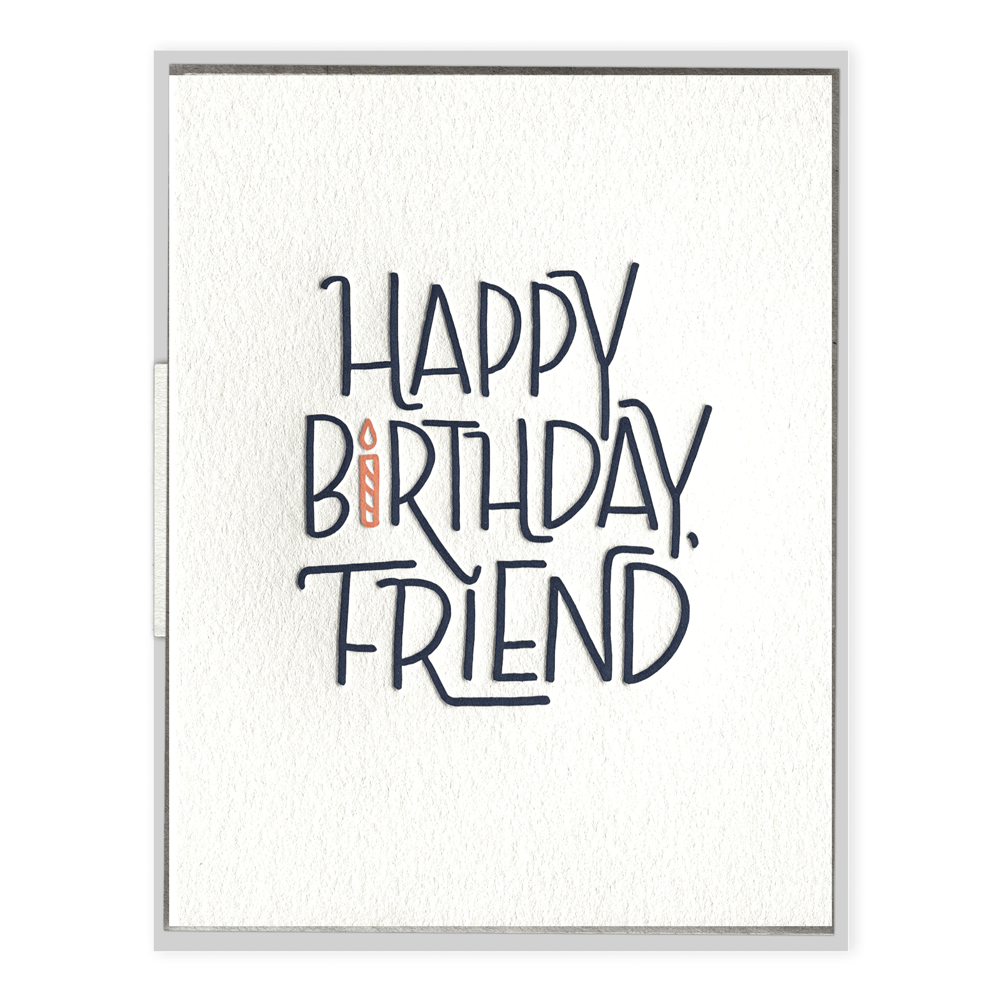 Happy birthday friend birthday happy birthday friend letterpress greeting card m4hsunfo