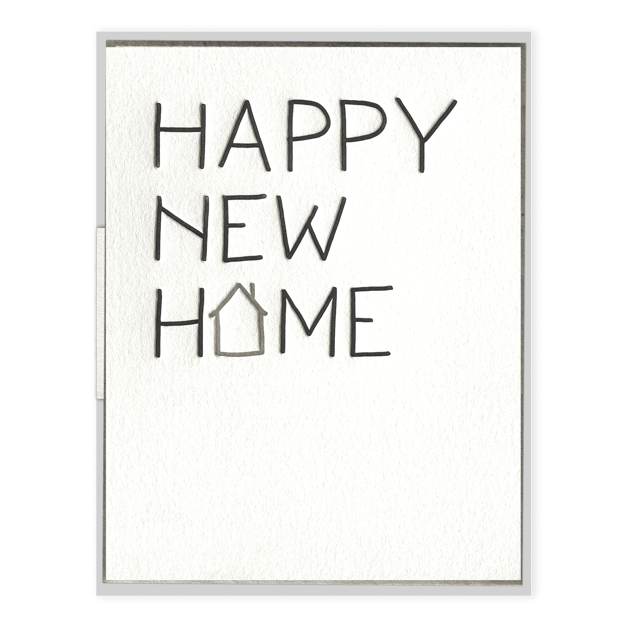 Happy New Home Letterpress Greeting Card