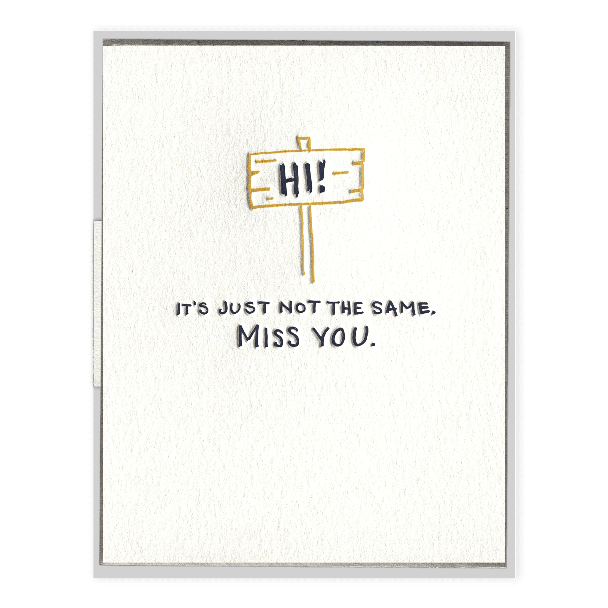 It's Just Not the Same Letterpress Greeting Card