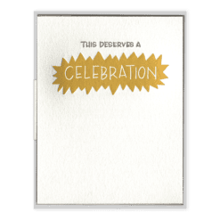 This Deserves a Celebration Letterpress Greeting Card