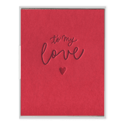 To My Love Letterpress Greeting Card