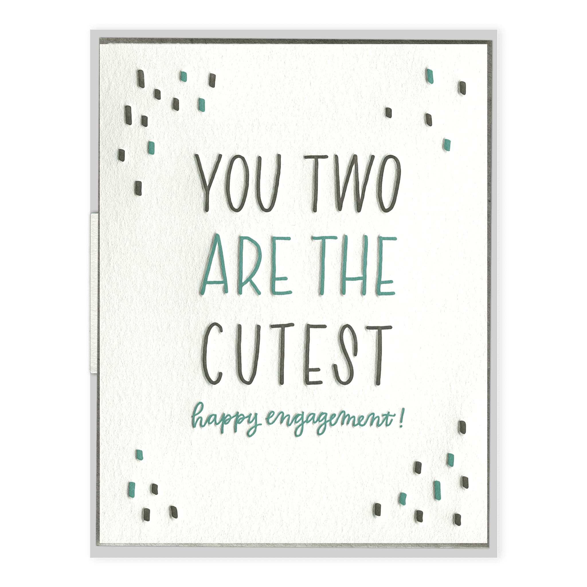 You Two Are The Cutest Letterpress Greeting Card