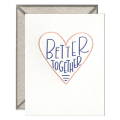 Better Together Letterpress Greeting Card with Envelope