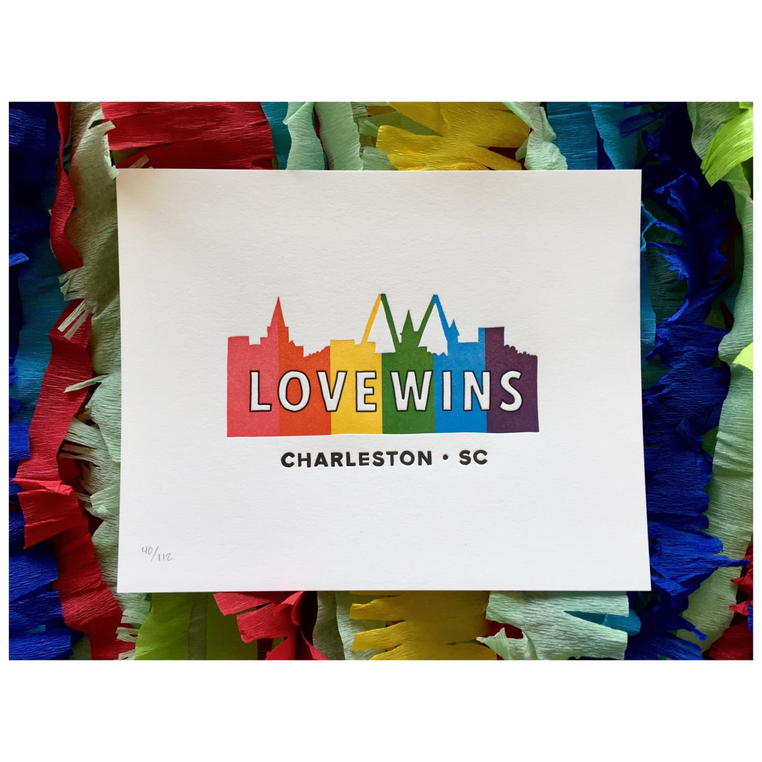four of four colors to create the Love Wins Charleston letterpress print