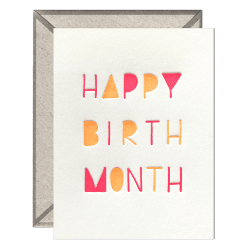 Happy Birth Month Letterpress Greeting Card with Envelope