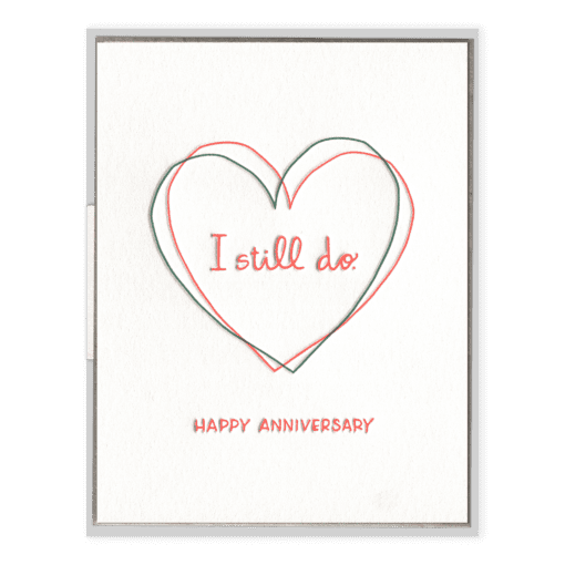 I Still Do Letterpress Greeting Card