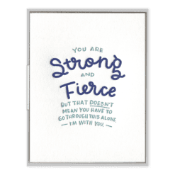 Strong and Fierce Letterpress Greeting Card