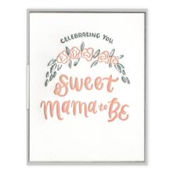 Sweet Mama to Be Letterpress Greeting Card