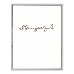 I Love Your Smile Letterpress Greeting Card