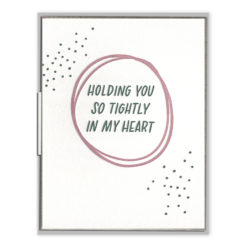 Holding You in My Heart Letterpress Greeting Card
