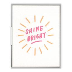 Shine Bright Letterpress Greeting Card